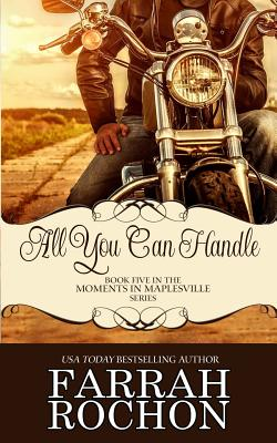 Click for more detail about All You Can Handle by Farrah Rochon