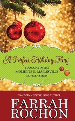 Click for more detail about A Perfect Holiday Fling by Farrah Rochon