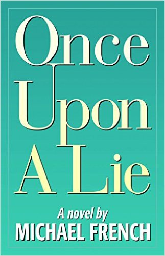 Click for a larger image of Once Upon a Lie