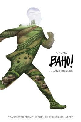 Click for a larger image of Baho!: A Novel