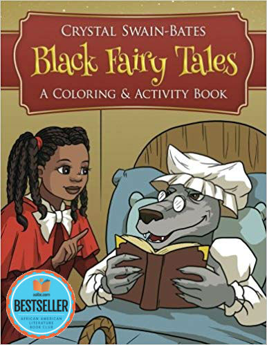 Click for more detail about Black Fairy Tales: A Coloring and Activity Book by Crystal Swain-Bates