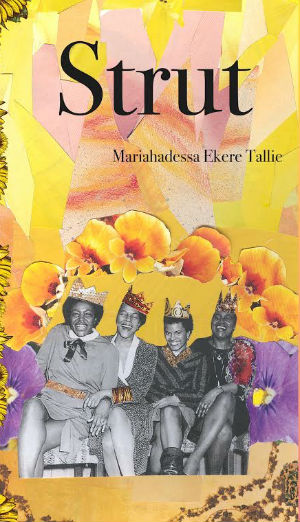 Click for more detail about Strut by Mariahadessa Ekere Tallie