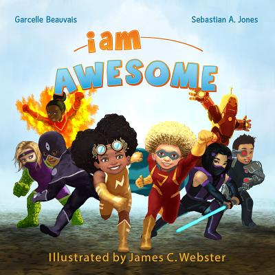 Click for more detail about I Am Awesome: I Am Book #003 by Garcelle Beauvais