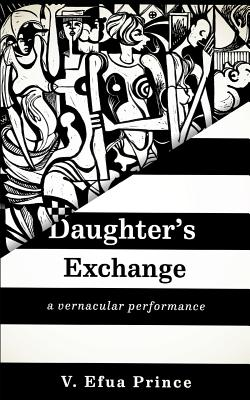 Click for more detail about Daughter's Exchange by V Efua Prince