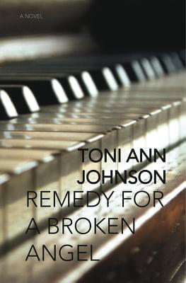 Click for more detail about Remedy for a Broken Angel by Toni Ann Johnson