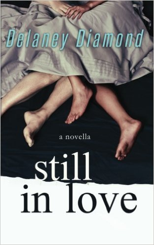 Click for more detail about Still in Love by Delaney Diamond