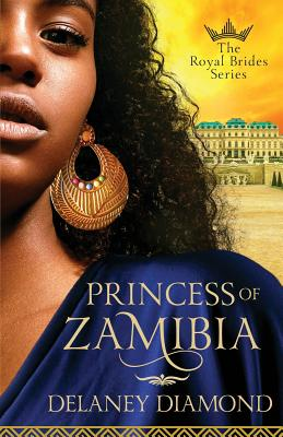 Click for more detail about Princess of Zamibia by Delaney Diamond