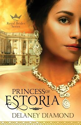 Click for more detail about Princess of Estoria by Delaney Diamond