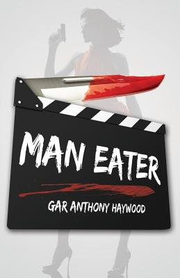 Click for more detail about Man Eater by Gar Anthony Haywood