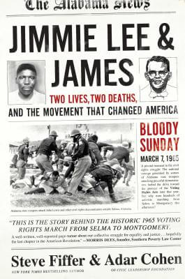 Click for more detail about Jimmie Lee & James: Two Lives, Two Deaths, and the Movement that Changed America by Steve Fiffer and Adar Cohen