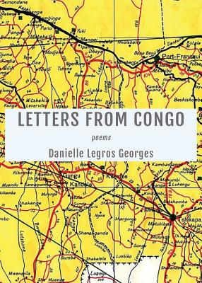 Click for more detail about Letters from Congo by Danielle Legros Georges