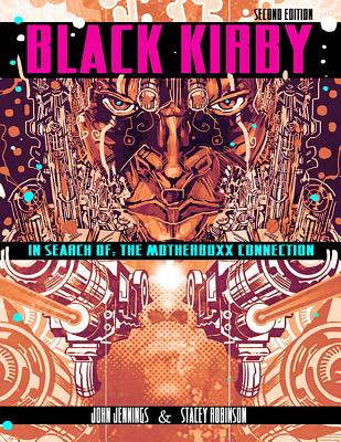 Book Cover Black Kirby: In Search of the MotherBoxx Connection by John Jennings and Stacey Robinson