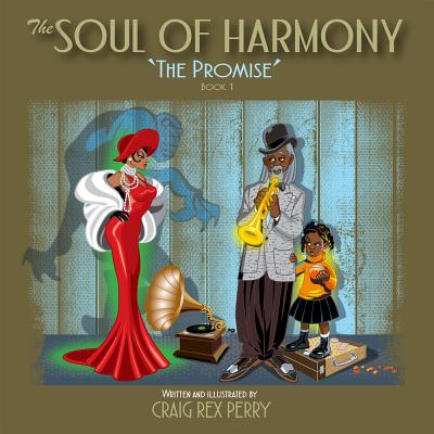 Click for more detail about The Soul of Harmony: Book One: The Promise by Craig Rex Perry