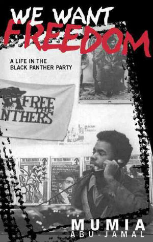Click for more detail about We Want Freedom by Mumia Abu-Jamal