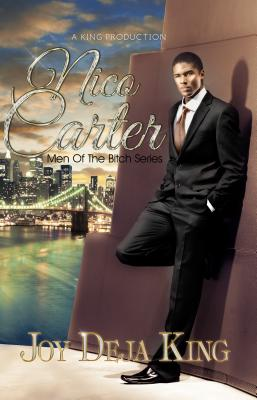Click for more detail about Nico Carter…Men Of The Bitch Series by Joy Deja King