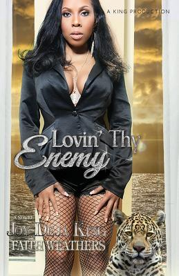 Click for more detail about Lovin' Thy Enemy by Joy Deja King
