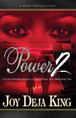 Click for more detail about Power 2 by Joy Deja King