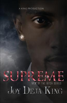 Click for more detail about Supreme: Men of the Bitch Series by Joy Deja King