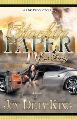 Click for more detail about Stackin' Paper Part 4…War Ready by Joy Deja King