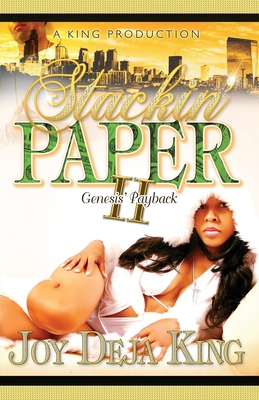 Click for more detail about Stackin' Paper Part 2 Genesis's Payback by Joy Deja King