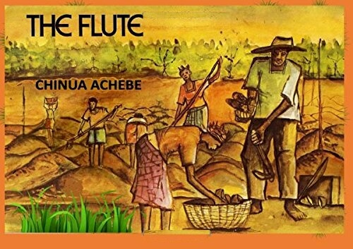 Click for more detail about The Flute by Chinua Achebe