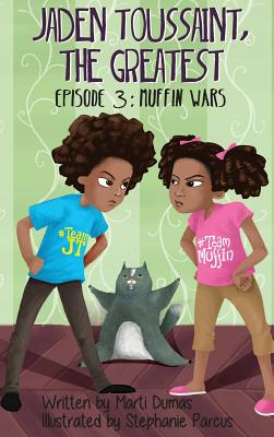 Click for more detail about Jaden Toussaint, the Greatest Episode 3: Muffin Wars by Marti Dumas
