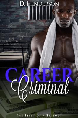 Click for more detail about Career Criminal by Daniel Henderson