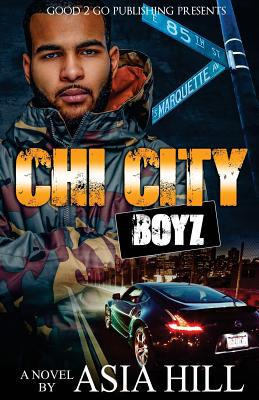 Click for more detail about Chi City Boyz by Asia Hill