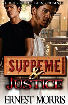 Click for more detail about Supreme & Justice by Ernest Morris