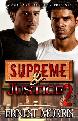 Click for more detail about Supreme and Justice 2 by Ernest Morris