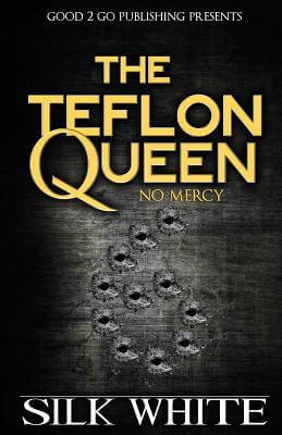 Book Cover The Teflon Queen 6 by Silk White