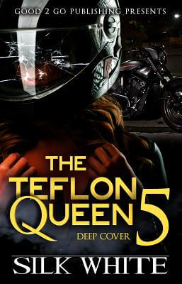 Book Cover The Teflon Queen PT 5 by Silk White