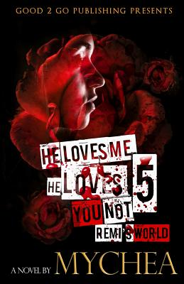 Click for more detail about He Loves Me, He Loves You Not PT 5 by Mychea