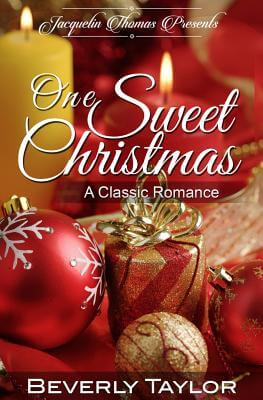 Click for more detail about One Sweet Christmas by Beverly Taylor