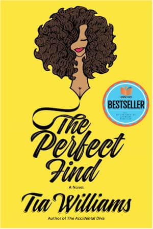 Click for more detail about The Perfect Find by Tia Williams