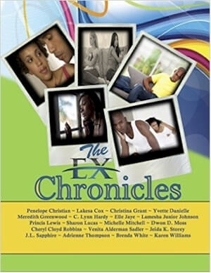 Click for more detail about The Ex Chronicles by Sharon Lucas, Cheryl Cloyd Robbins and Others