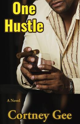 Click for more detail about One Hustle by Cortney Gee