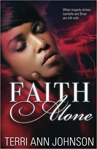 Click for more detail about Faith Alone by Terri Ann Johnson
