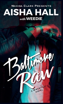 Click for more detail about Baltimore Raw by Aisha Hall