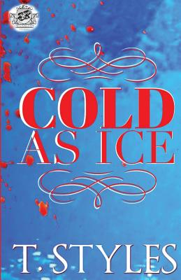 Click for more detail about Cold As Ice by T. Styles