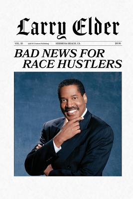 Book Cover Bad News for Race Hustlers by Larry Elder