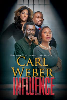 Click for more detail about Influence by Carl Weber