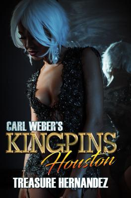 Click for more detail about Carl Weber's Kingpins: Houston by Treasure Hernandez