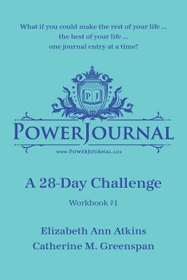Click for more detail about Powerjournal Workbook #1: A 28-Day Challenge by Elizabeth Atkins