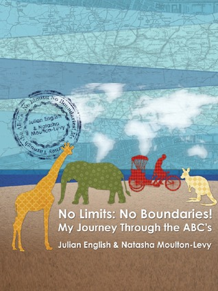 Click for more detail about No Limits: No Boundaries! My Journey Through the ABC's by Natasha Moulton-Levy and Julian English