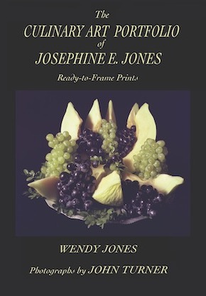 Book Cover The Culinary Art Portfolio of Josephine E. Jones by Wendy Jones