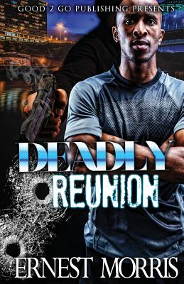 Click for more detail about Deadly Reunion by Ernest Morris