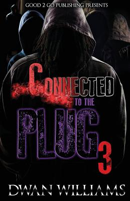 Click for more detail about Connected to the Plug 3 by Dwan Williams
