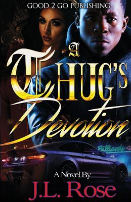 Click for more detail about A Thug's Devotion by John L. Rose