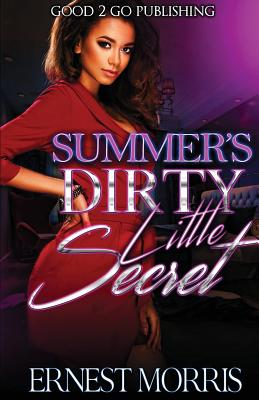 Click for more detail about Summer's Dirty Little Secret by Ernest Morris